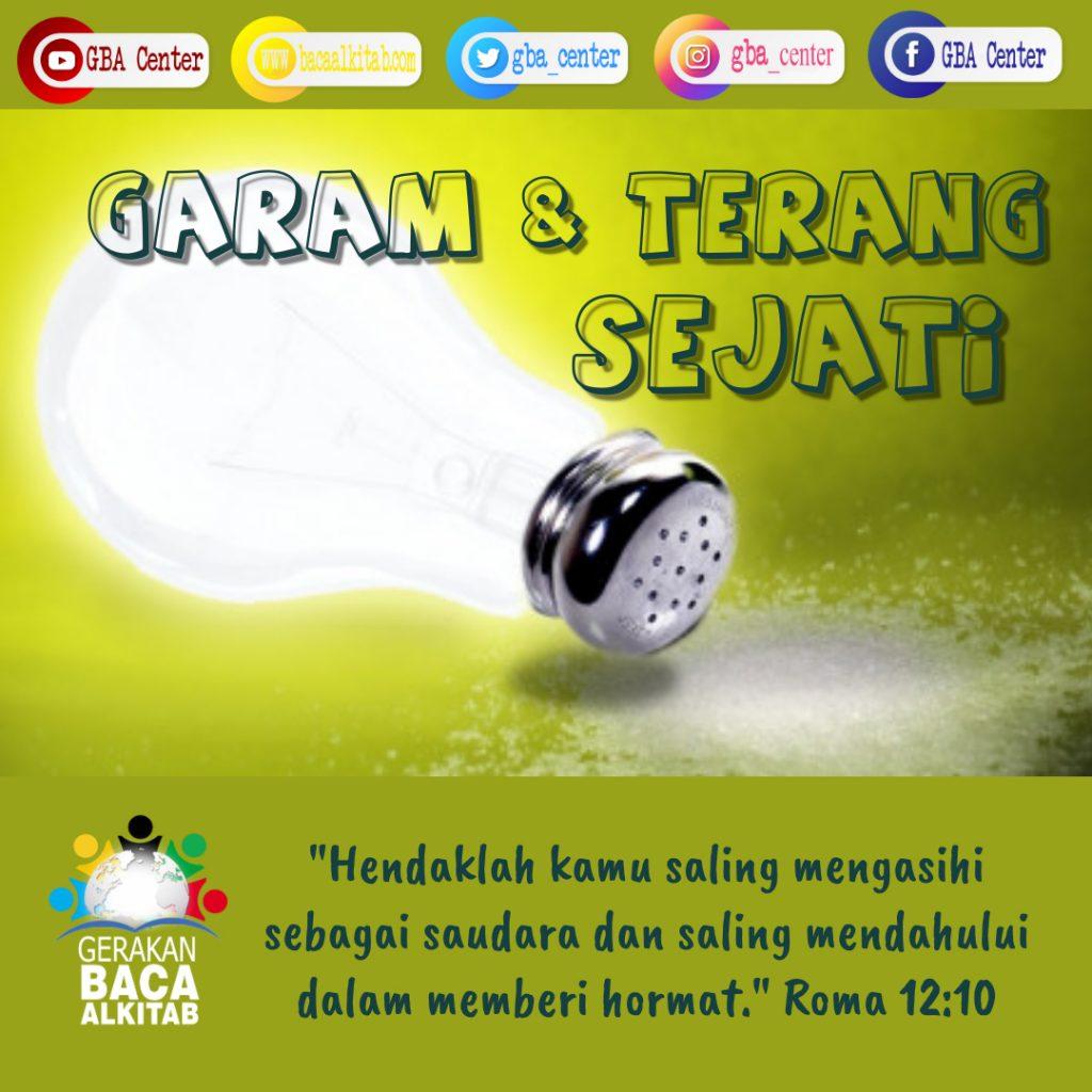 garam dan terang sejati