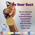 Do Your Best | Kolose 3:23 (TB)